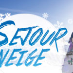 CAJ – séjour neige